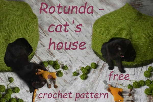 Rotunda – cat's house with a detachable roof – FREE crochet pattern