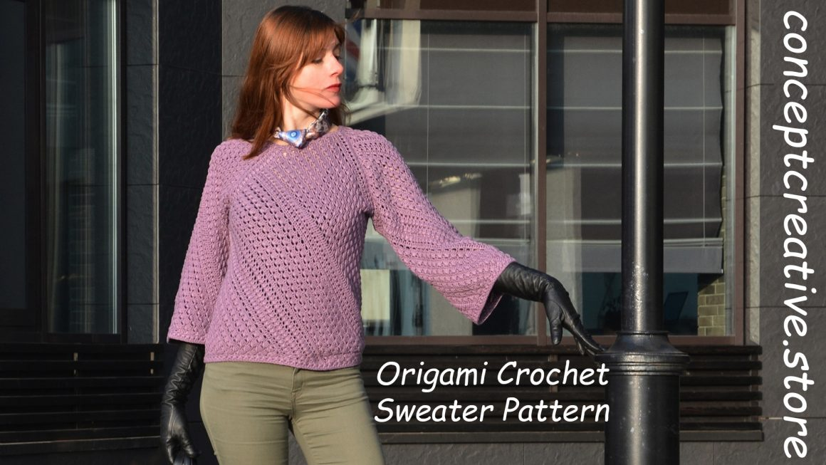 ORIGAMI Crochet Sweater Spring – published!