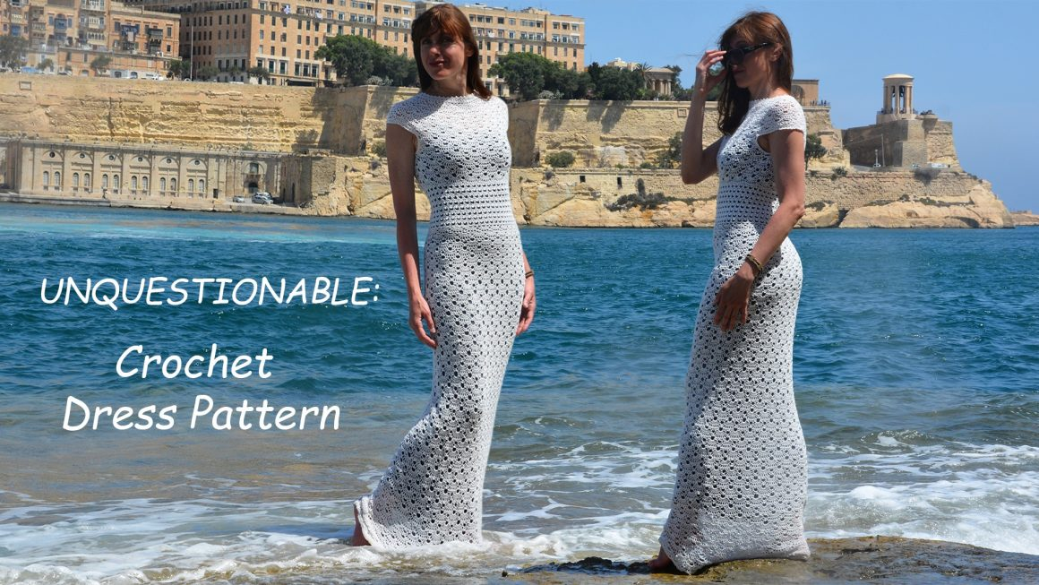 UNQUESTIONABLE: Crochet Dress Pattern