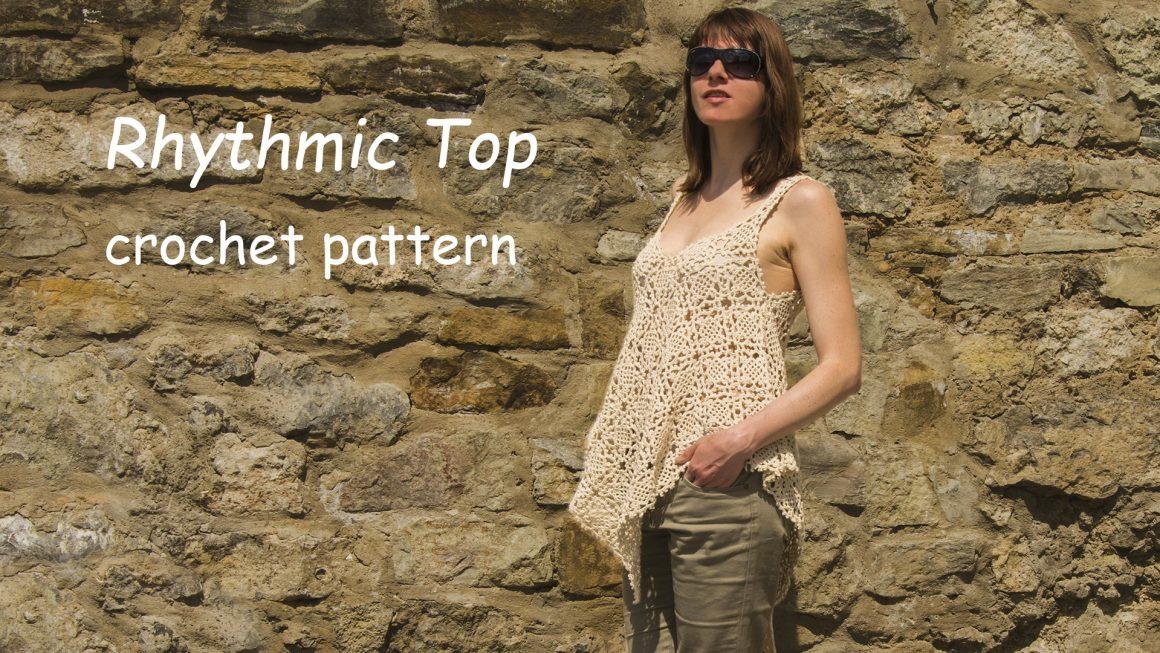 RHYTHMIC: Crochet Top Pattern