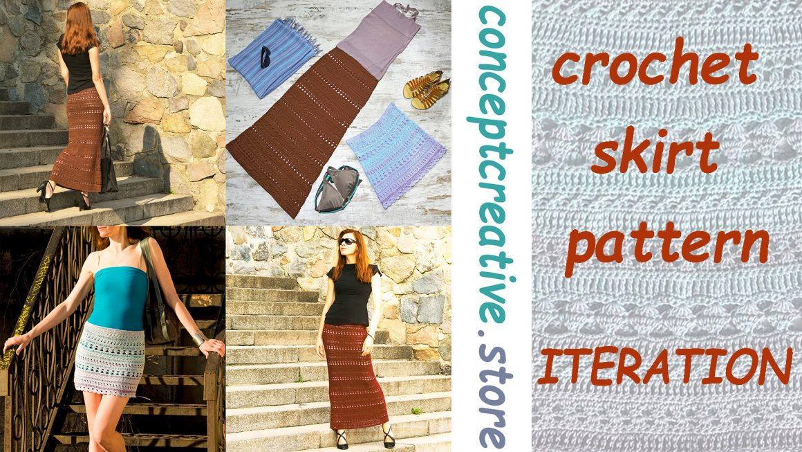 ITERATION: Crochet Skirt Pattern
