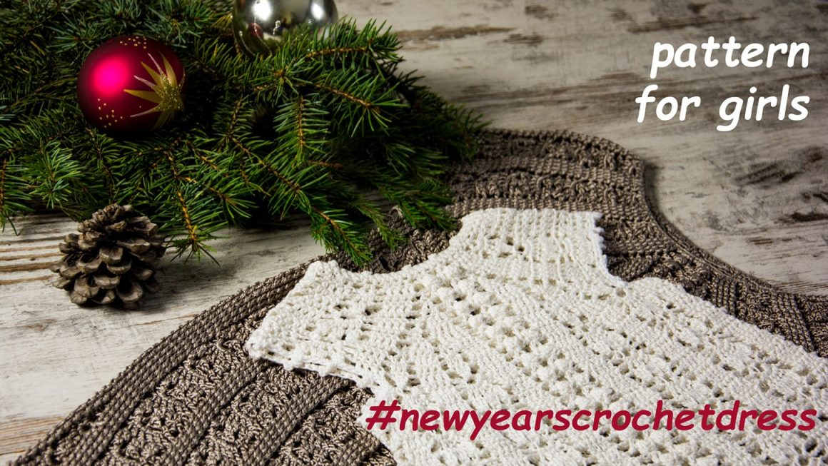 New Year's Dress-KIDS: Crochet Dress Pattern