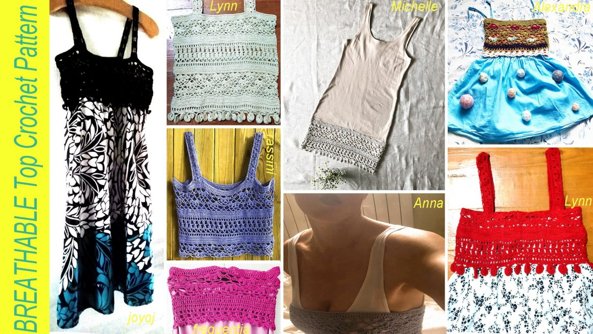 BREATHABLE Top Crochet Pattern – Finished Projects