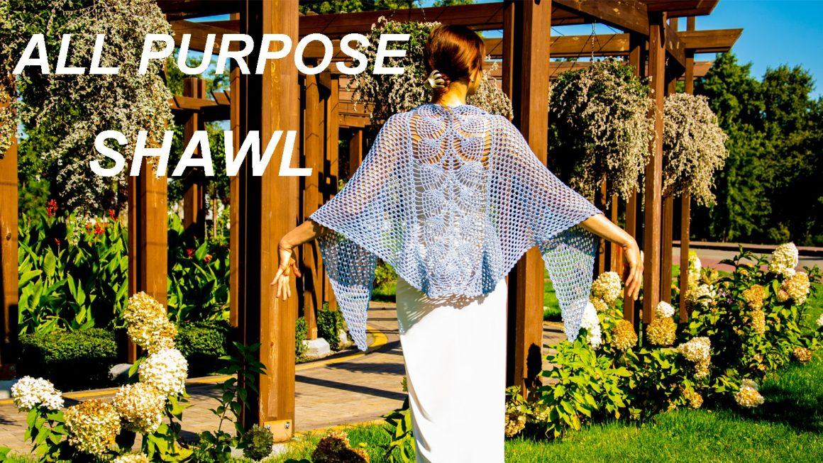 ALL PURPOSE SHAWL: crochet pattern